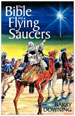 The Bible and Flying Saucers by Dr. Barry Downing